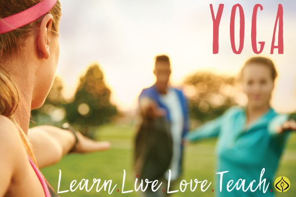 Yoga. Learn, Live, Love, Teach.