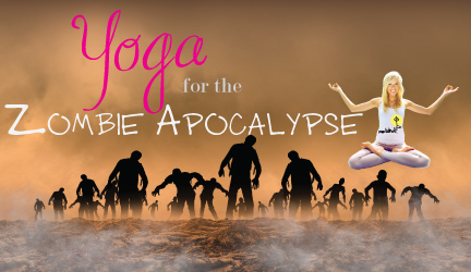 Yoga for the Zombie Apocalypse at Yoga Bindi